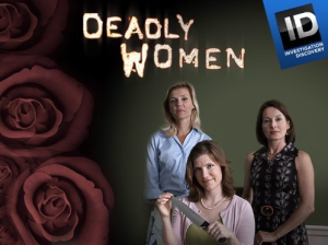 A wonderfully campy promo for Deadly Women on ID.